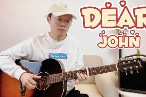 《Dear John》吉他谱_吉他弹唱演示视频示范_C调高清吉他谱